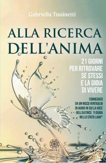 Alla-Ricerca-dell-Anima-libro-Tuninetti-Gabriella